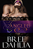 Tangled  (Transforming Julia Book 1)