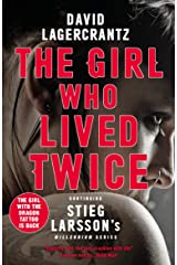 The Girl Who Lived Twice: A Thrilling New Dragon Tattoo Story (Millennium Book 6) (English Edition) eBook Kindle