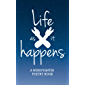 Life (as it) Happens: A nerdfighter poetry book