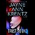 Trust No One