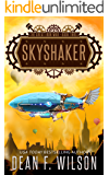 Skyshaker: A Steampunk Dystopian Adventure (The Great Iron War, Book 3)