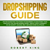 Dropshipping Guide: Proven Marketing Strategies for