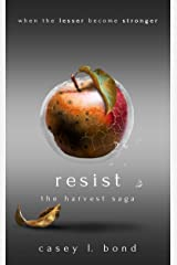 Resist (The Harvest Saga Book 2) Kindle Edition