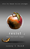 Resist (The Harvest Saga Book 2)