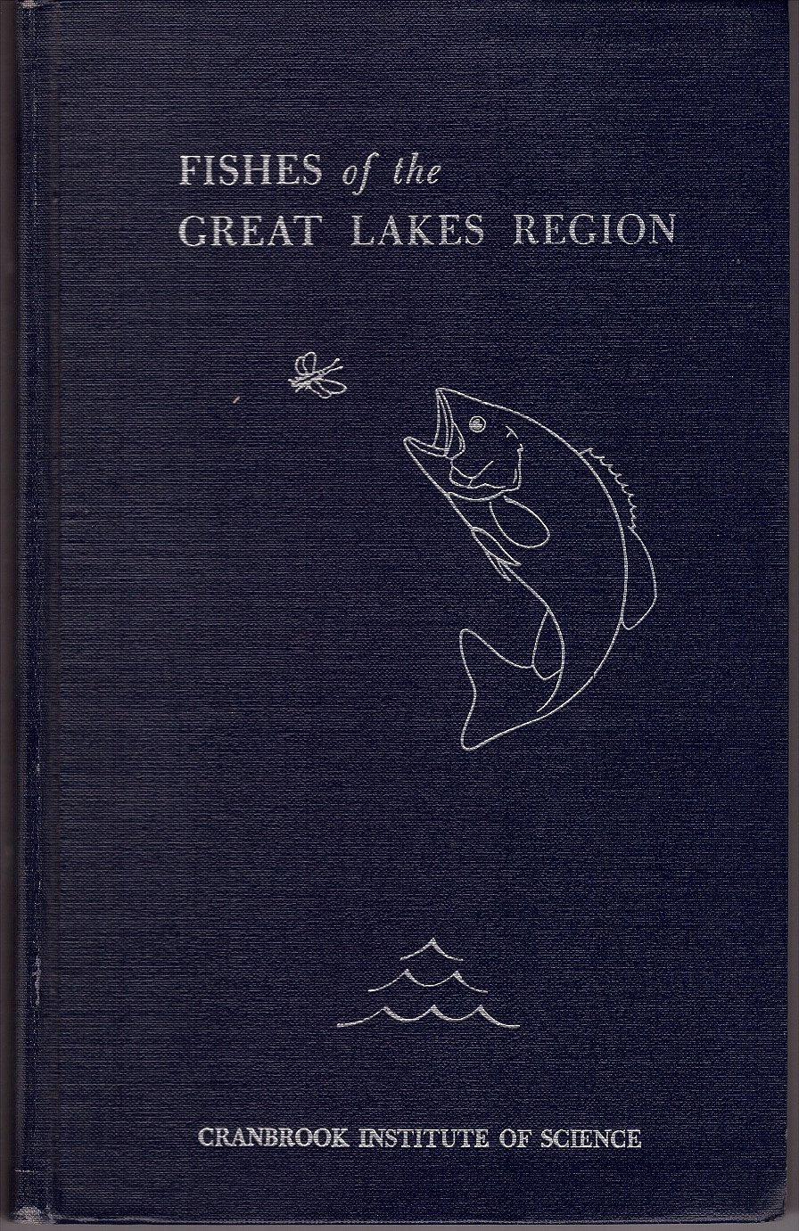 Fishes of the Great Lakes Region Revised Edition