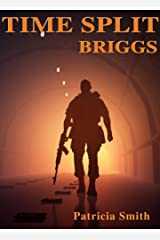 Time Split - Briggs Kindle Edition