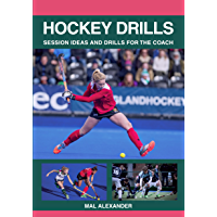 Hockey Drills: Session Ideas and Drills for the