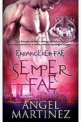 Semper Fae (Endangered Fae Book 3) Kindle Edition