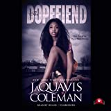 The Dopefiend: The Dopeman's Trilogy, Book 2