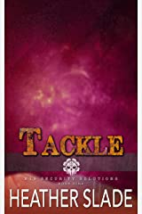 Tackle (K19 Security Solutions Book 9) Kindle Edition