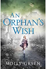 An Orphan's Wish: The new, most heartwarming historical fiction novel you will read this year Kindle Edition