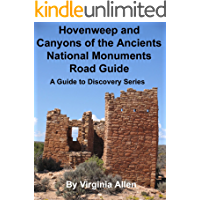 Hovenweep and Canyons of the Ancients National Monuments Road Guide (A GUIDE TO DISCOVERY Book 10)