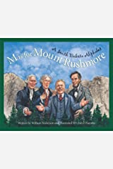 M is for Mount Rushmore: A South Dakota Alphabet (Discover America State by State) Kindle Edition