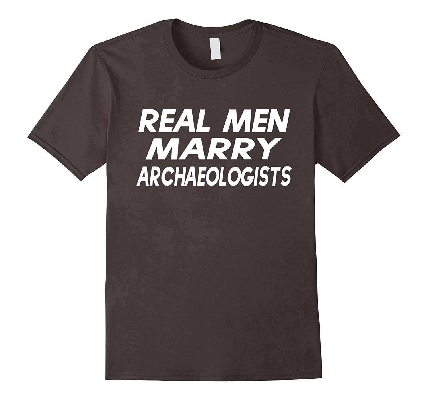Real Men Marry Archaeologist Christmas Gift Shirt-TJ