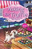 Asking for Truffle: A Southern Chocolate Shop Mystery