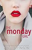 The Monday Girl (The Girl Duet Book 1)