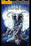 Mortal Gods (English Edition)