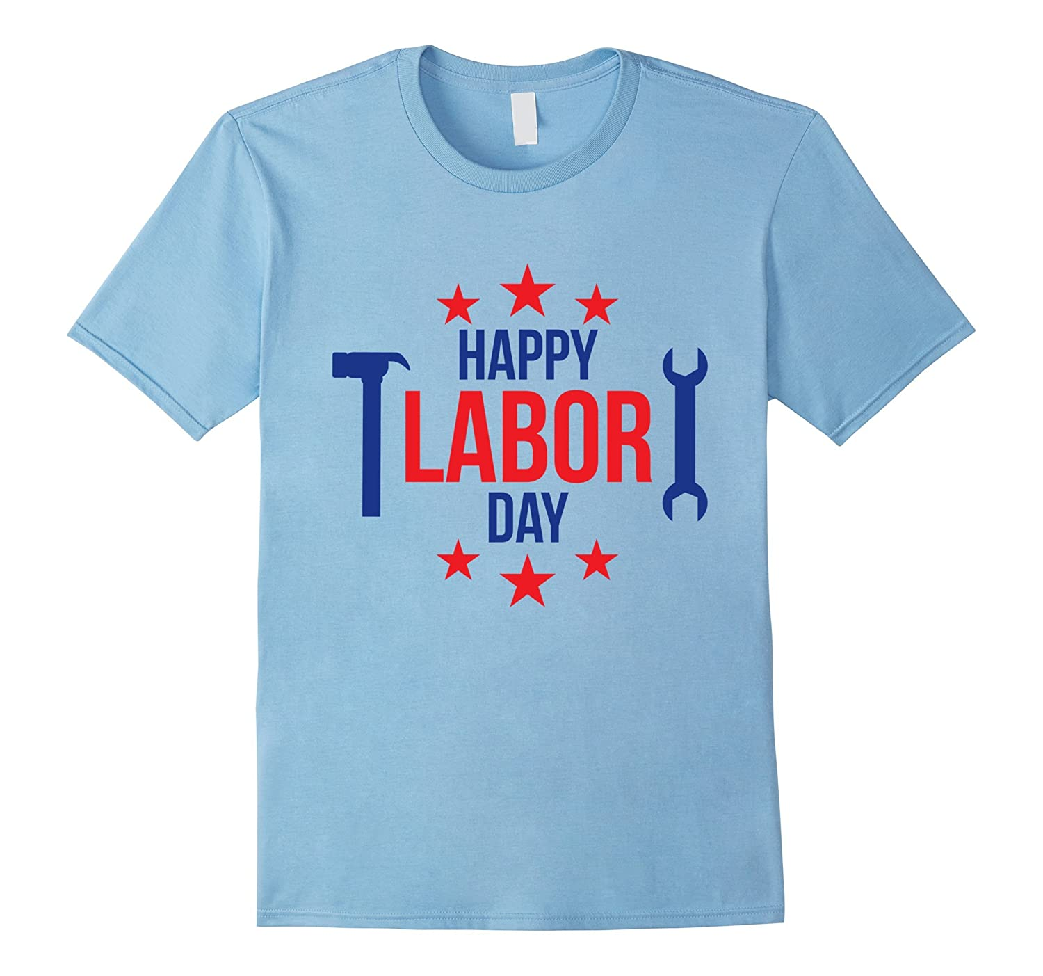 Funny Happy Labor Day Tee Shirt-BN