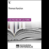 V. de Thomas Pynchon: Les Fiches de lecture d'Universalis (French Edition)