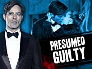 Presumed Guilty