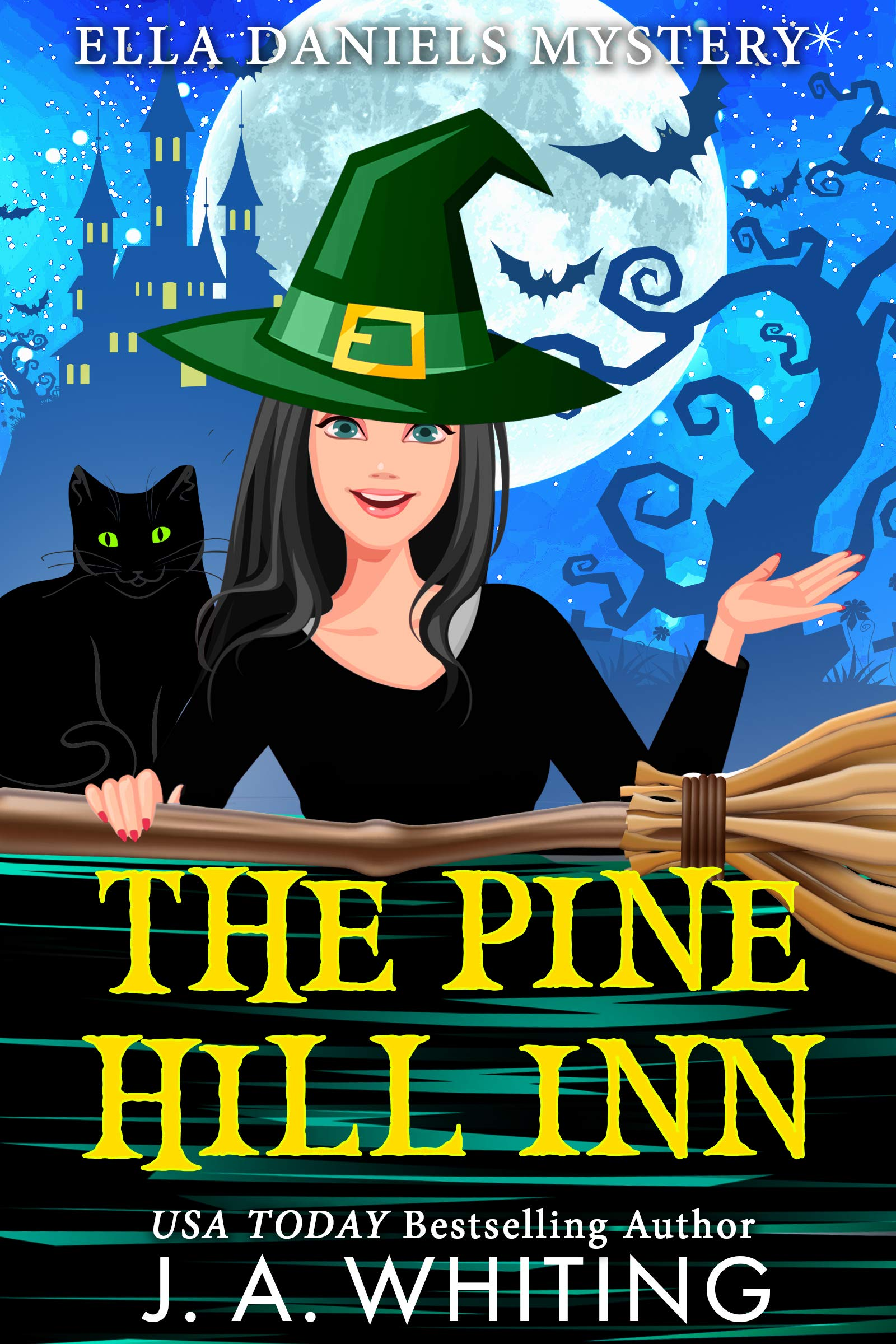 The Pine Hill Inn  Ella Daniels Mystery Book 1   English Edition