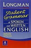 Longman Student Grammar of Spoken and Written English (Grammar Reference)