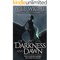 Of Darkness and Dawn (The Elder Empire - Shadow Book 2)