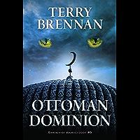 Ottoman Dominion (Empires of Armageddon Book 3)