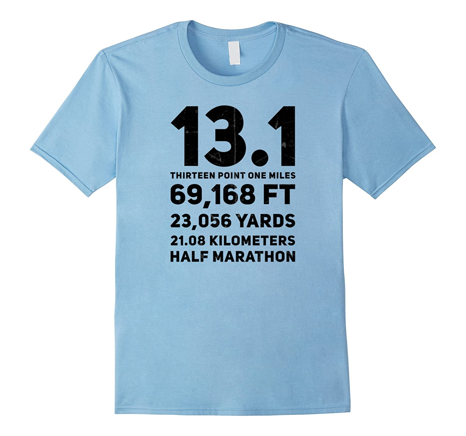 13.1 Half Marathon Running Humor Slogan Funny Saying Shirt-FL