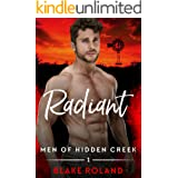 Radiant (Men of Hidden Creek Season 4 Book 1)