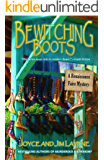 Bewitching Boots (Renaissance Faire Mystery Book 7)