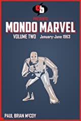 MONDO MARVEL Volume Two Jan. - June 1963 Kindle Edition