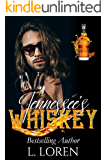 Tennessee's Whiskey (The Whiskey Collection Book 1)