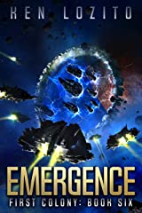 Emergence (First Colony Book 6) Kindle Edition