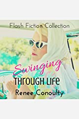 Swinging Through Life: A Flash Fiction Collection Audible Audiobook