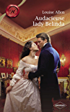 Audacieuse Lady Belinda (Harlequin Les Historiques) (French Edition)