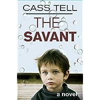 The Savant - a novel