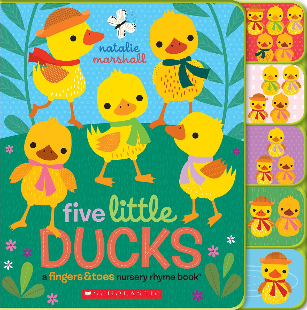 Five Little Ducks  A Fingers And Toes Nursery Rhyme Book  Fingers And Toes Tabbed Board Book  Fingers And Toes Nursery Rhymes