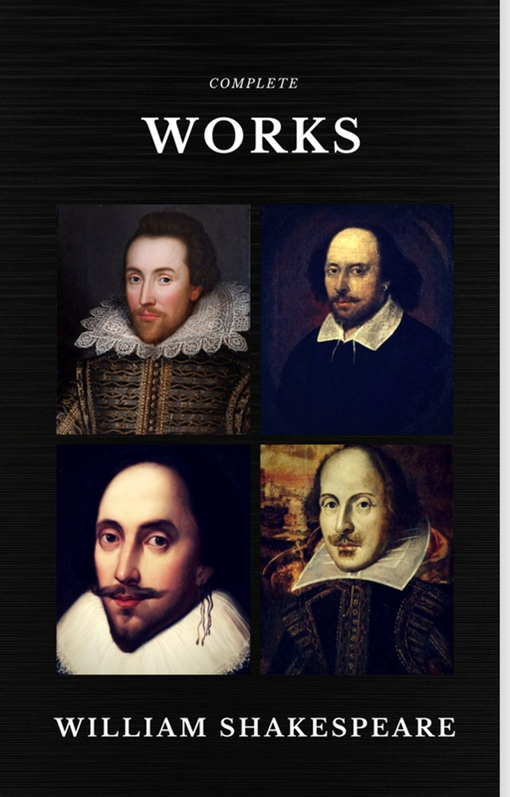 The Complete Works of William Shakespeare (37 plays 160 sonnets and 5 Poetry Books With Active Table of Contents) (Quattro Classics) (English Edition)