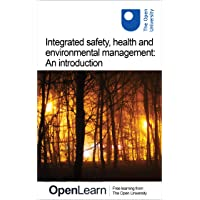 Integrated safety, health and environmental management: An introduction