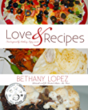 Love & Recipes (Romance Reader's Cookbook Book 1)