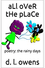 aLl oVeR tHe pLaCe: poetry: the rainy days Kindle Edition
