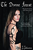 The Divine Forest (The Divine Series Book 4)