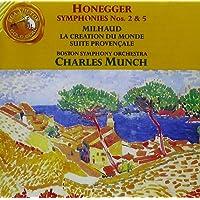 Milhaud: La Creation du monde Op. 81; Suite Provencale: Honegger: Symphonies No. 2 & 5