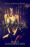 The Riding Master: Cover to Covers Series Book 2 (Cover to Cover Series)