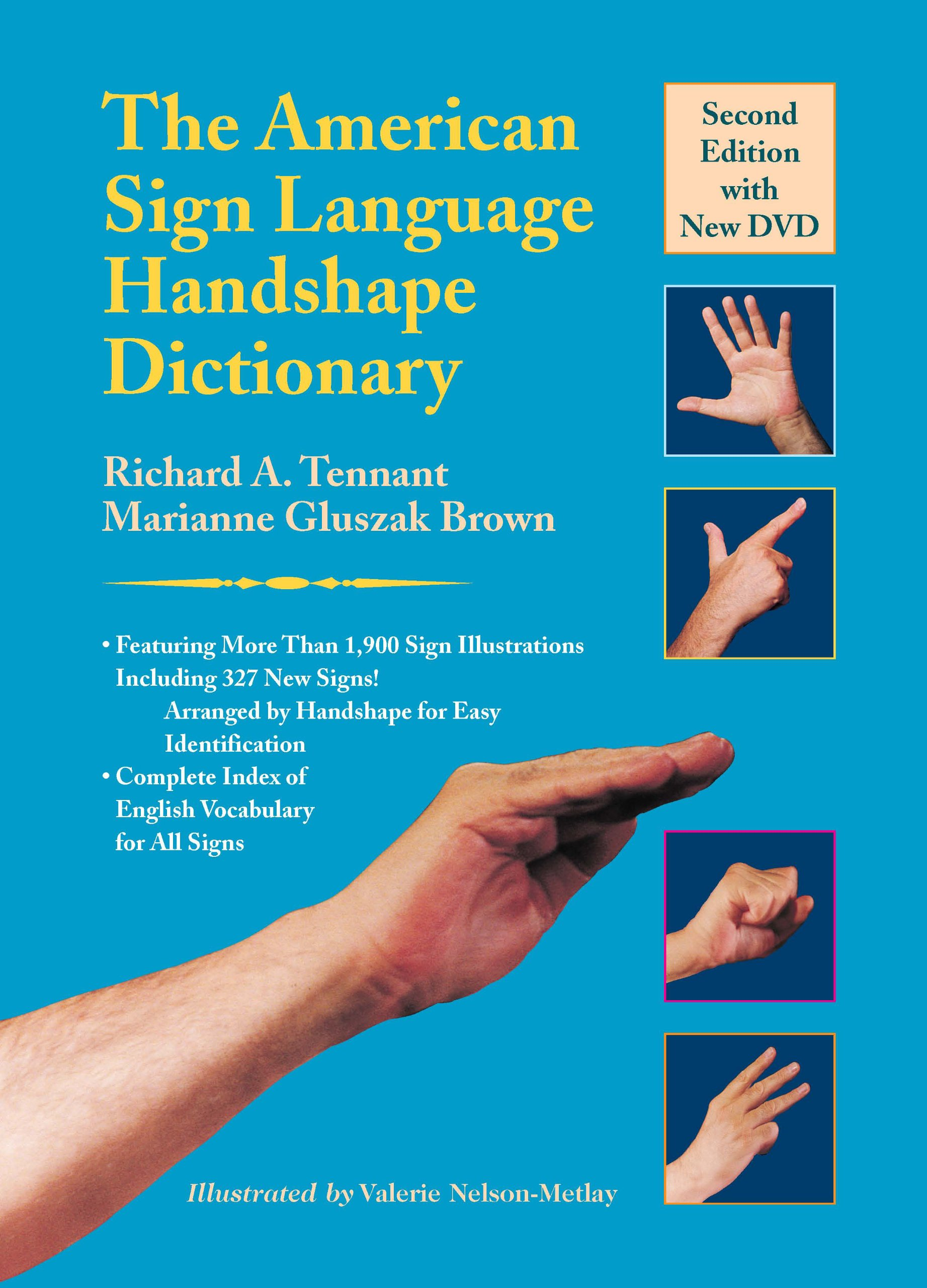 The American Sign Language Handshape Dictionary by Harris Communications