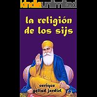 La religión de los sijs (La India milenaria
