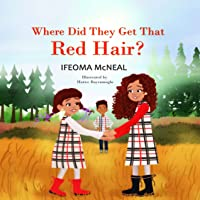 Where Did They Get That Red Hair?