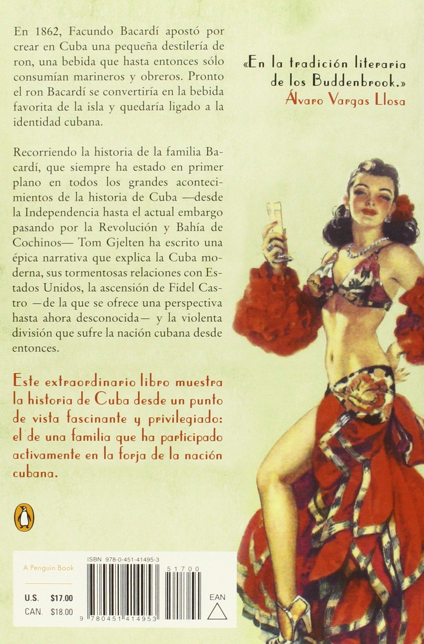Bacardí Y La Larga Lucha Por Cuba=Bacardi and the Long ...
