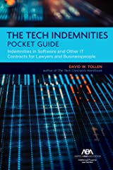 The Tech Indemnities Pocket Guide: Indemnities in Software and Other IT Contracts for Lawyers and Businesspeople Kindle Edition